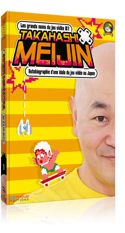Takahashi Meijin - Biographie d'une idole du jeu vidéo au Japon