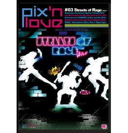 Pix'n Love #03 - Streets of Rage