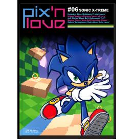 Pix'n Love #06 - Sonic X-treme