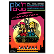 Pix'n Love #07 - Double Dragon
