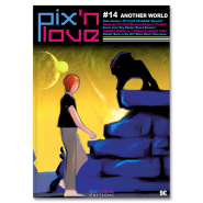 Pix'n Love #14 - Another World