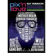 Pix'n Love #24 - Hiroshi Yamauchi