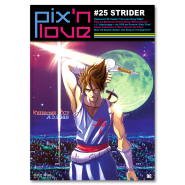 Pix'n Love #25 - Strider