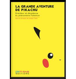 La Grande Aventure de Pikachu
