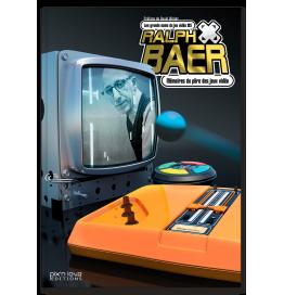 Ralph Baer - Mémoires du père des jeux vidéo