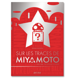 Sur les traces de Miyamoto - Star Edition
