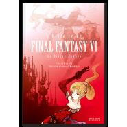 L'Histoire de Final Fantasy VI - La Divine Epopée