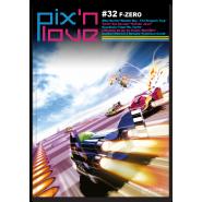 Pix'n Love #32 - F–Zero