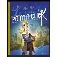 L'Histoire du Point'n Click - Édition Luxe