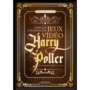 Dans les coulisses des JV Harry Potter