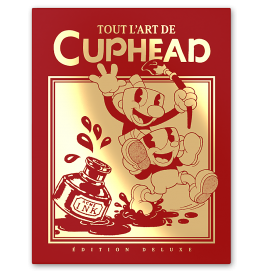 Tout l'art de Cuphead - Edition Collector