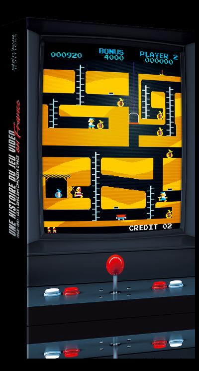 Une histoire du jeu vidéo en France - Edition Collector