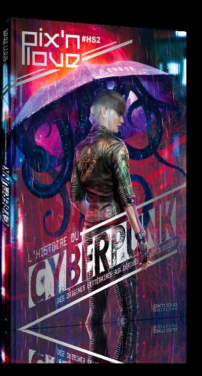 L'histoire du Cyberpunk – Des origines littéraires aux dérivés vidéoludiques