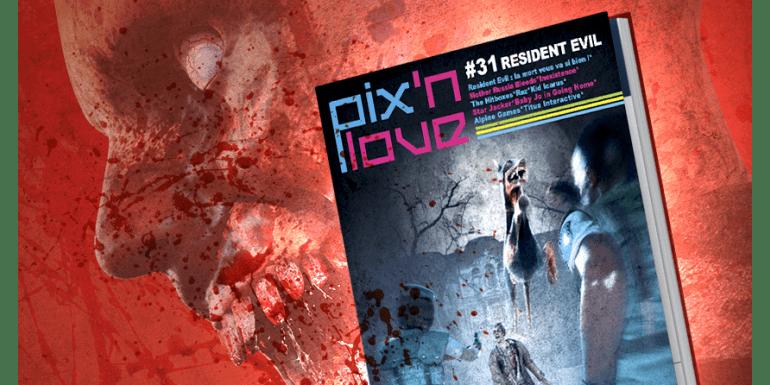 Pix'n Love #31 est arrivé !