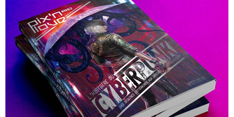 L'Histoire du Cyberpunk disponible